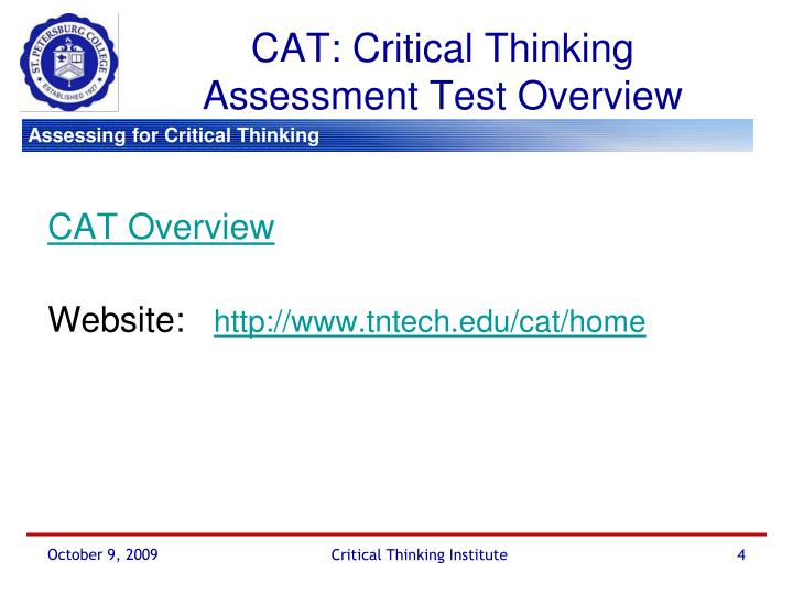CAT: Critical Thinking Assessment Test Overview
