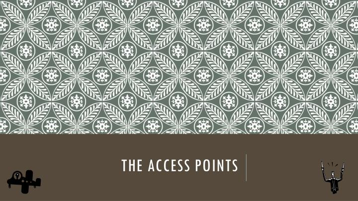 The access points