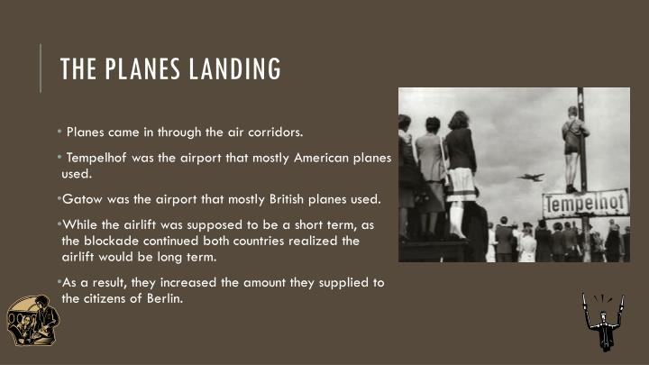 The Planes landing