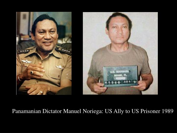 Panamanian Dictator Manuel Noriega: US Ally to US Prisoner 1989
