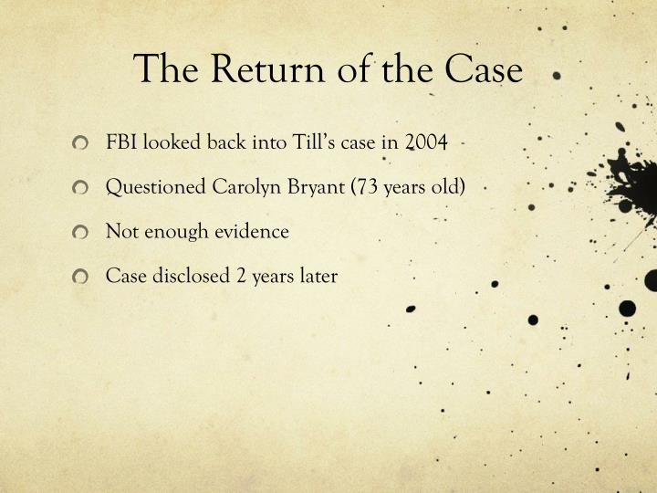 The Return of the Case
