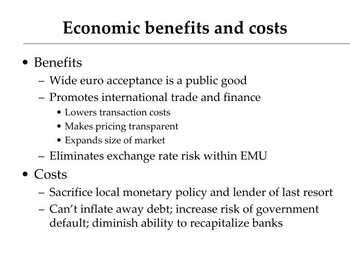 Economic benefits and costs