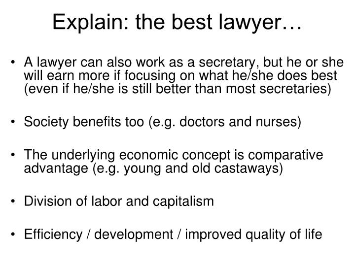 Explain: the best lawyer…