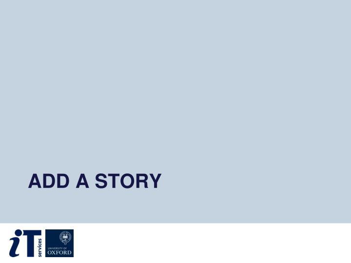 Add a story