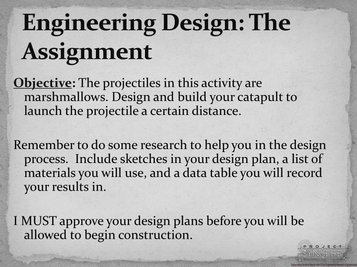 Engineering Design: The Assignment