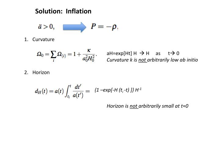 Solution:  Inflation