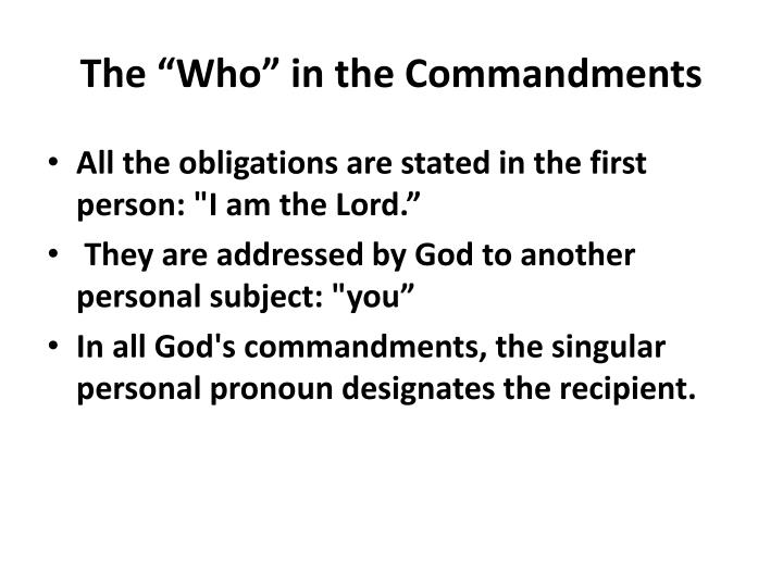 """The """"Who"""" in the Commandments"""