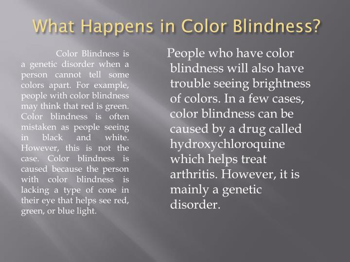 What happens in color blindness
