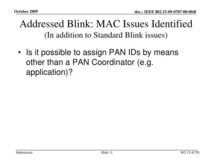Addressed Blink: MAC Issues Identified
