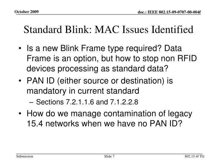 Standard Blink: MAC Issues Identified