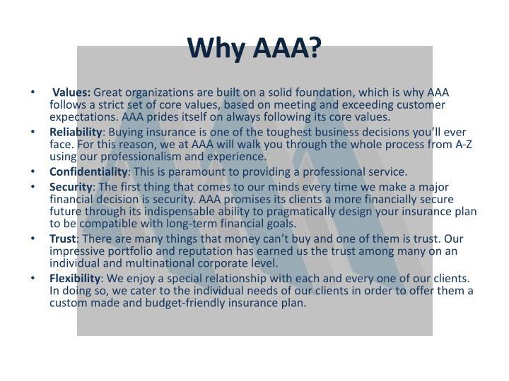 Why AAA?