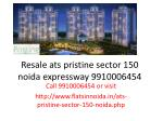 resale ats pristine sector 150 noida expressway 9910006454