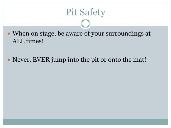 Pit Safety