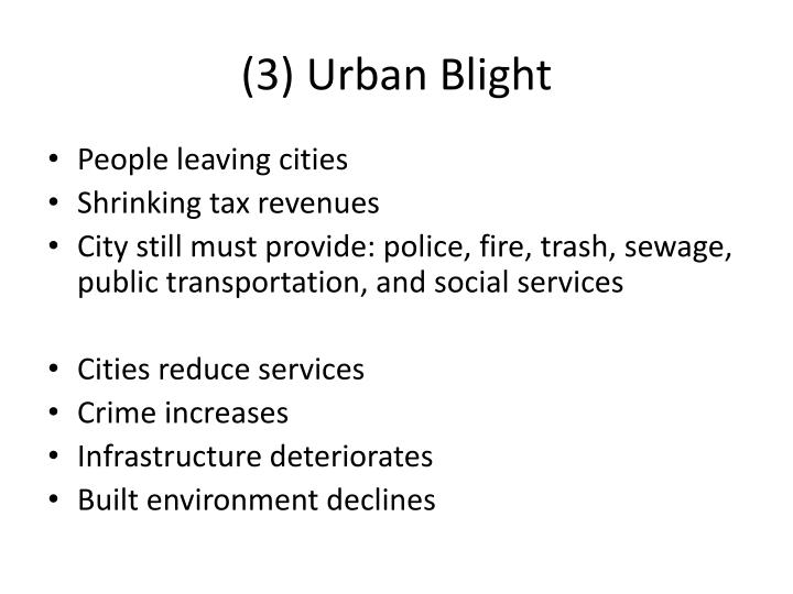 (3) Urban Blight