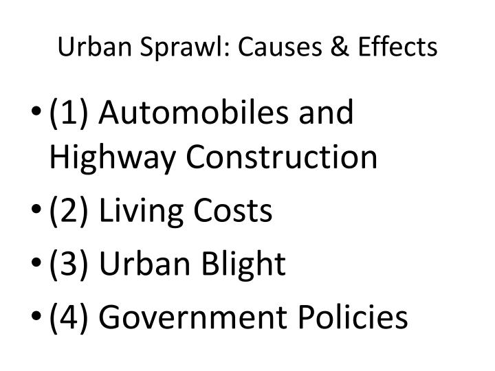 Urban Sprawl: Causes & Effects