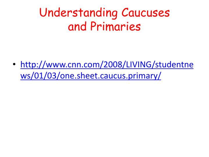 Understanding Caucuses