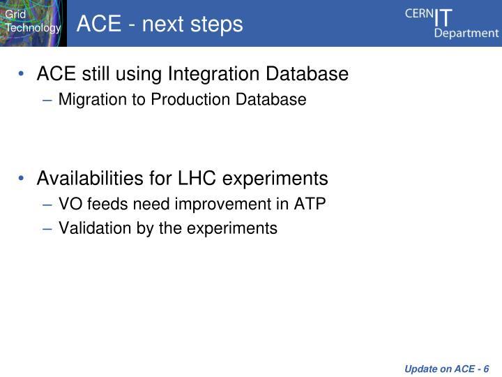 ACE - next steps