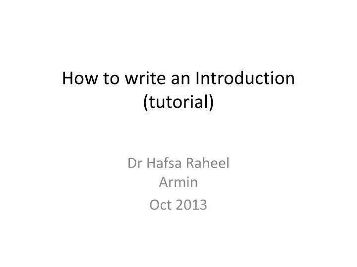 How to write an introduction tutorial
