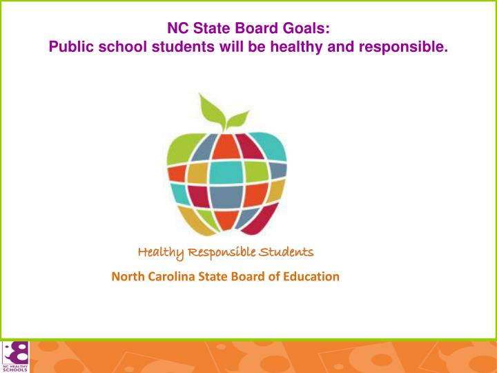 Nc state board goals public school students will be healthy and responsible