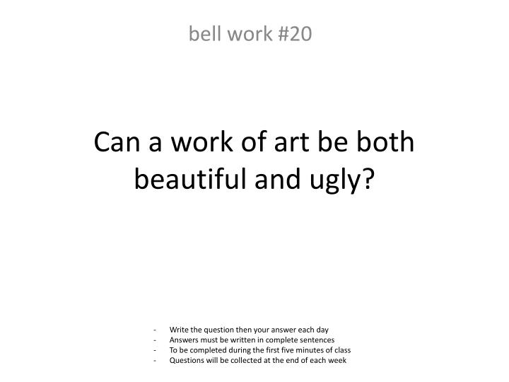 Can a work of art be both beautiful and ugly?