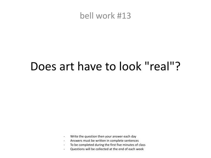 "Does art have to look ""real""?"