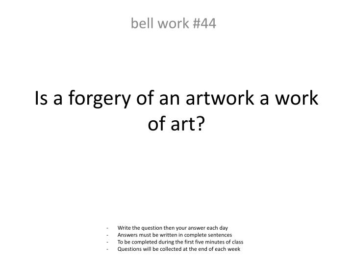 Is a forgery of an artwork a work of art?