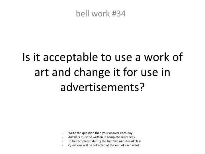 Is it acceptable to use a work of art and change it for use in advertisements?