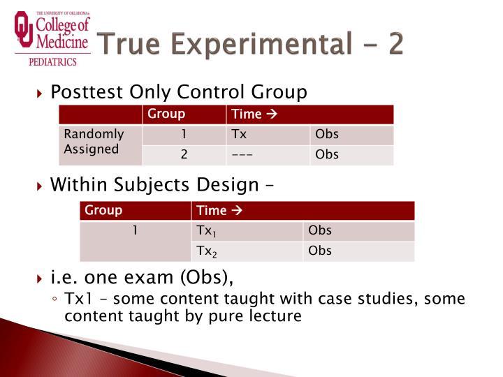 True Experimental - 2