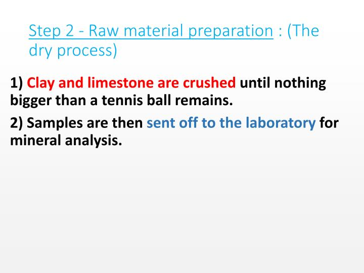 Step 2 - Raw material