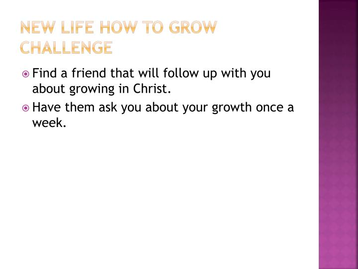 New Life How To Grow Challenge