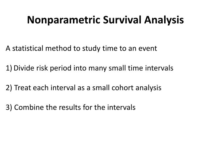 Nonparametric survival analysis1