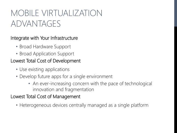 Mobile Virtualization Advantages