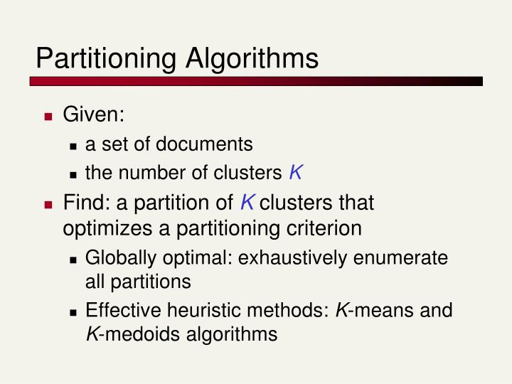 Partitioning Algorithms