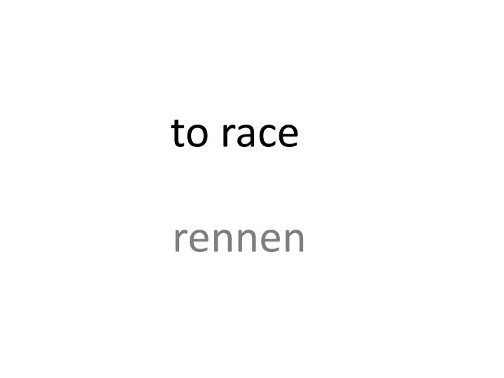 to race