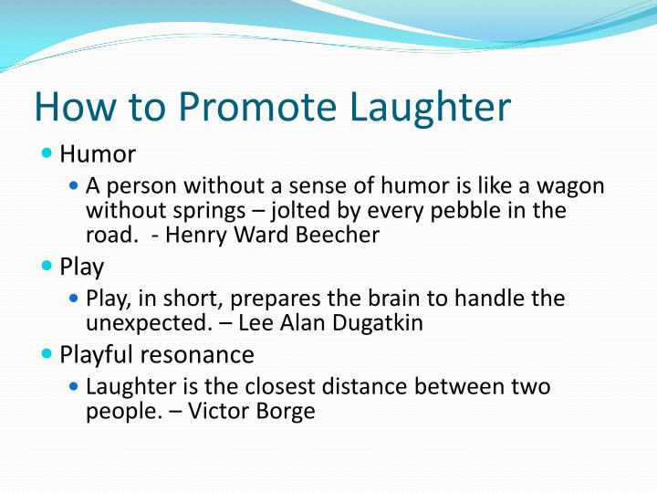 How to Promote Laughter