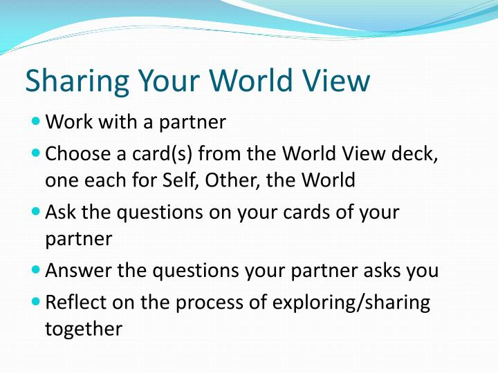 Sharing Your World View