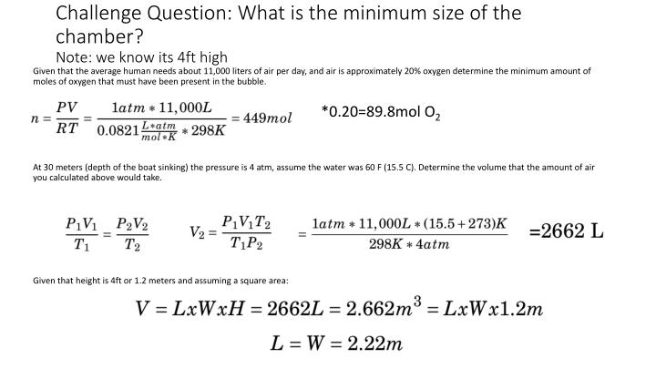 Challenge question what is the minimum size of the chamber note we know its 4ft high