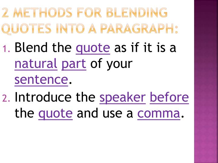 2 methods for blending quotes into a paragraph