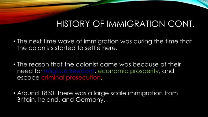 History of immigration cont