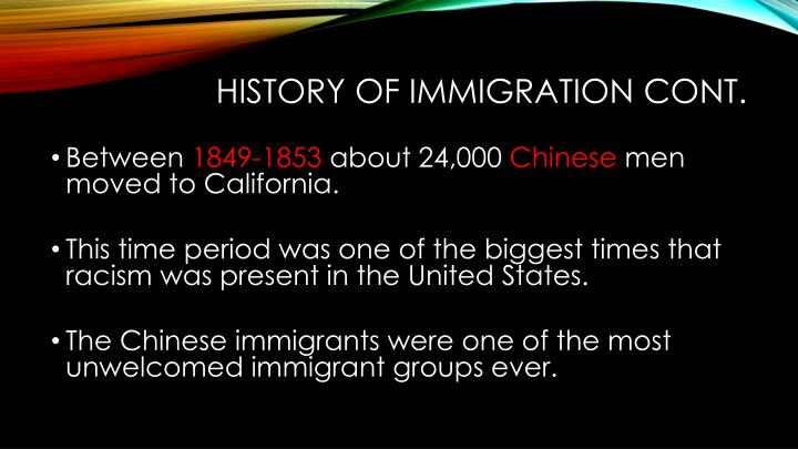 History of Immigration cont.