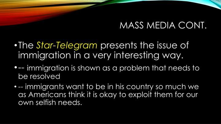Mass Media cont.