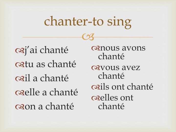 chanter-to sing