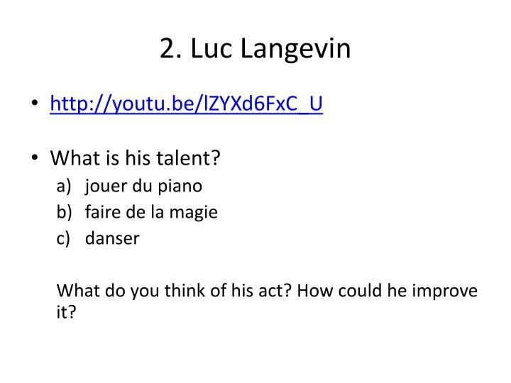 2. Luc