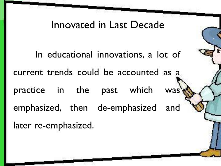 Innovated in Last Decade
