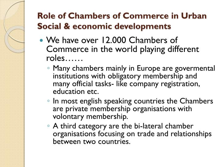 Role of chambers of commerce in urban social economic developments1