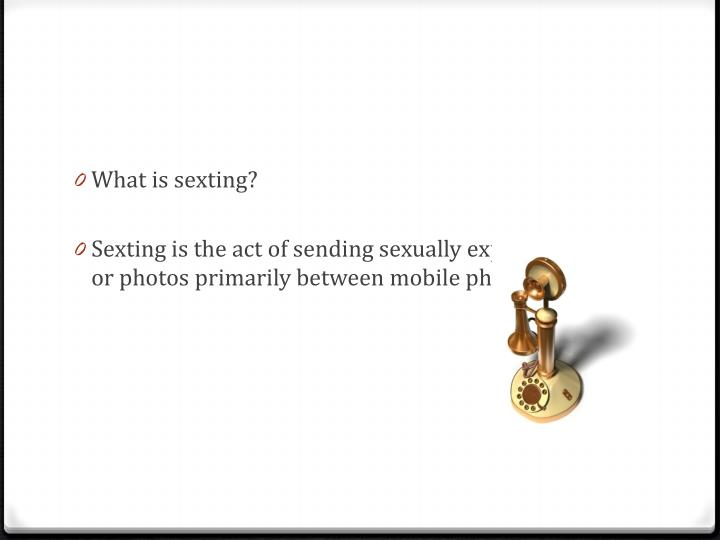 What is sexting?