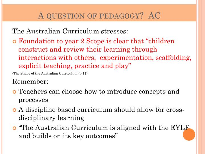 A question of pedagogy?