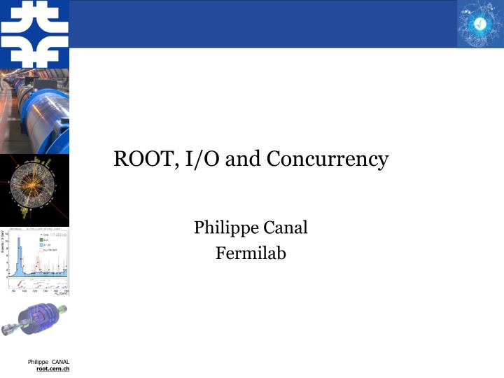Root i o and concurrency