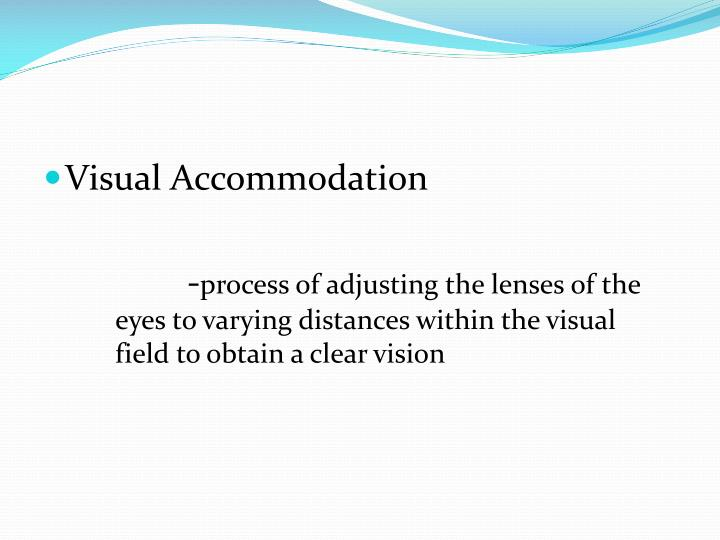 Visual Accommodation