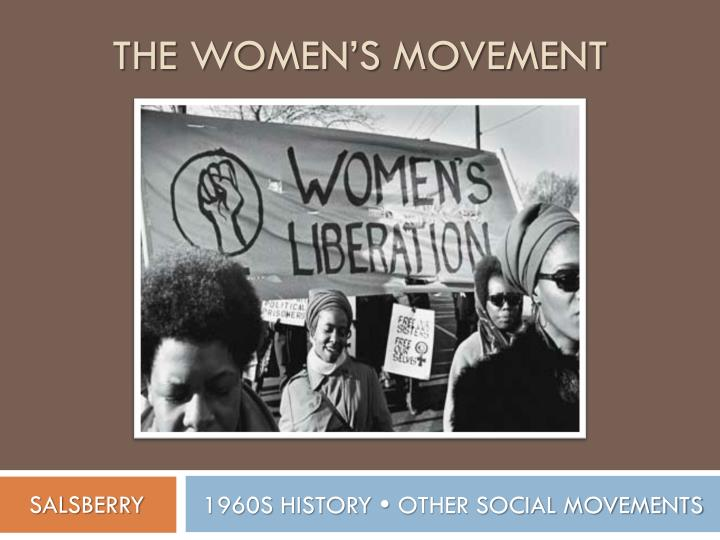 The women s movement